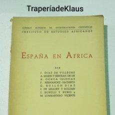 Libros de segunda mano: ESPAÑA EN AFRICA - INSTITUTO ESTUDIOS AFRICANOS - MADRID 1949. Lote 194249463