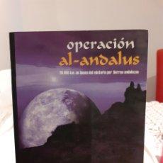 Libros de segunda mano: OPERCIÓN AL-ANDALUZ. Lote 194265425