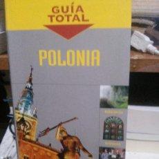 Libros de segunda mano: POLONIA, GUIA TOTAL, ANAYA TOURING CLUB, 2010. Lote 194283615