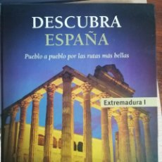 Libros de segunda mano: DESCUBRA ESPAÑA. EXTREMADURA I. VOLUMEN 19. CLUB INTERNACIONAL DEL LIBRO. 2006. Lote 194289862
