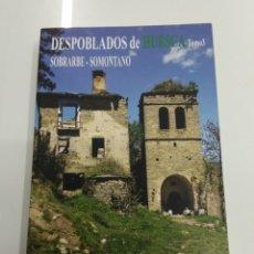 Libros de segunda mano: DESPOBLADOS DE HUESCA TOMO 3 SOBRARBE SOMONTANO CRISTIAN LAGLETA EDITORIAL PIRINEO AGOTADO PUEBLOS. Lote 194316398