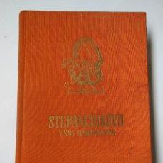 Libros de segunda mano: STEPANCHIKOVO Y SUS HABITANTES. DOSTOIEWSKI FEDOR. . Lote 194322930