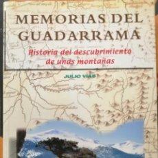 Libros de segunda mano: MEMORIAS DEL GUADARRAMA. JULIO VÍAS.. Lote 194332734
