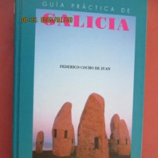 Libros de segunda mano: GALICIA , GUIA PRACTICA , RUTAS PARA VIAJEROS - FEDERICO COCHO -1997 . Lote 194349741