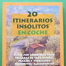 Libros de segunda mano: 20 ITINERARIOS INSÓLITOS EN COCHE - ANAYA TOURING CLUB - 1997 - VER INDICE - NUEVO. Lote 194357271