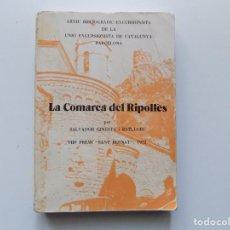 Libros de segunda mano: LIBRERIA GHOTICA. SALVADOR GINESTA. LA COMARCA DEL RIPOLLÉS. 1972.UNIÓ EXCURSIONISTA DE CATALUNYA.. Lote 194530638