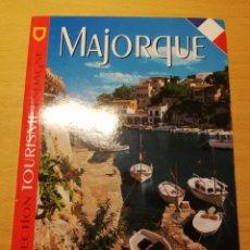 Libros de segunda mano: MAJORQUE. COLLECTION TOURISME ESPAGNE (ESCUDO DE ORO). Lote 194540858