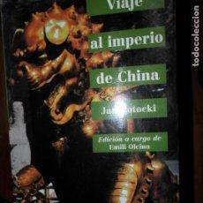 Libros de segunda mano: VIAJE AL IMPERIO DE CHINA, JAN POTOCKI, ED. LAERTES. Lote 194553167