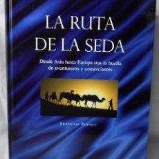 Libros de segunda mano: LA RUTA DE LA SEDA. FRANÇOIS PERNOT.. Lote 194601580