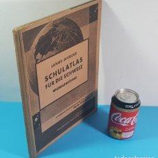 Libros de segunda mano: ATLAS ALEMAN EPOCA NAZI ¿1940? LANGE-DIERCKE SCHULATLAS FÜR DIE SCHWEIZ NEUBEARBEITUNG,30,50 X 25 CM. Lote 194679858