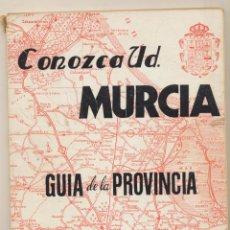 Libros de segunda mano: CONOZCA UD. MURCIA. GUÍA DE LA PROVINCIA POR JOSÉ SÁNCHEZ MARTÍNEZ. MURCIA 1975. Lote 194682203