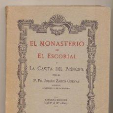 Libros de segunda mano: EL MONASTERIO DEL ESCORIAL Y LA CASITA DEL PRÍNCIPE POR FR. JULIÁN ZARCO CUEVAS. MADRID IMPRENTA HEL. Lote 194682207
