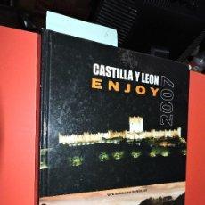 Libros de segunda mano: ENJOY CASTILLA Y LEÓN 2007. EDICIÓN EN INGLÉS Y ESPAÑOL. ED. JUNTA DE CASTILLA Y LEÓN. BILBAO 2006. Lote 194686148