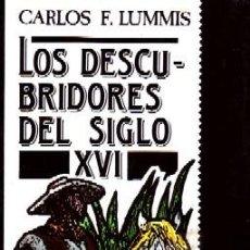Libros de segunda mano: LOS DESCUBRIDORES DEL SIGLO XVI. F. LUMMIS, CARLOS. VI-301. Lote 194779561