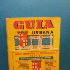 Libros de segunda mano: GUIA URBANA DE BARCELONA 1981-82. LAS MAS COMPLETA INFORMACIÓN DE LA CIUDAD. JOSÉ PAMIAS RUIZ EDITOR. Lote 194782437