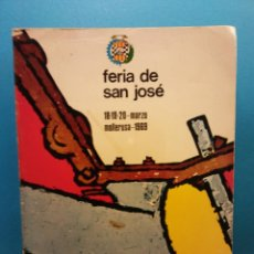 Libros de segunda mano: FERIA DE SAN JOSÉ. 18·19·20 MARZO. MOLLERUSA 1969. IMPRENTA CUBERES. Lote 194782583
