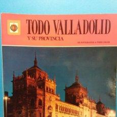 Libros de segunda mano: TODO VALLADOLID Y SU PROVINCIA. 193 FOTOS A TODO COLOR. EDITORIAL ESCUDO DE ORO S.A.. Lote 194782948