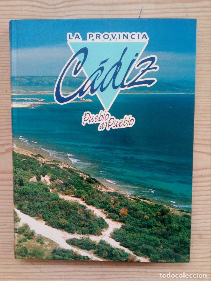 LA PROVINCIA - CADIZ - PUEBLO A PUEBLO (Libros de Segunda Mano - Geografía y Viajes)