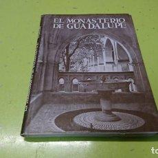 Libros de segunda mano: EL MONASTERIO DE GUADALUPE, CARLOS VALLEJO . Lote 194886541