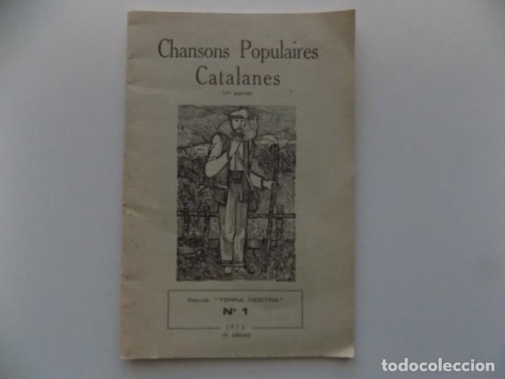 LIBRERIA GHOTICA. CHANSONS POPULAIRES CATALANES.TERRA NOSTRA NÚM. 1. 1972. ILUSTRADO. (Libros de Segunda Mano - Geografía y Viajes)