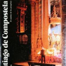 Libros de segunda mano: SANTIAGO DE COMPOSTELA : LA VÍA DEL PEREGRINO / ANTONIO BONET CORREA. TOLEDO : ORBIS ; MONTENA, 1985. Lote 194911940
