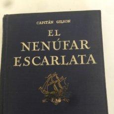 Libros de segunda mano: EL NENÚFAR ESCARLATA. Lote 194930856