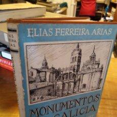 Libros de segunda mano: MONUMENTOS EN GALICIA. ELIAS FERREIRA ARIAS.. Lote 194931873