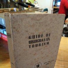 Libros de segunda mano: GUIDE OF URUGUAYAN TOURISM. SHELL. Lote 194932013