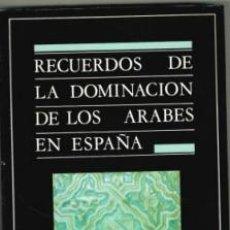 Libros de segunda mano: RECUERDOS DE LA DOMINACION DE LOS ARABES EN ESPAÑA RAFAEL CONTRERAS. Lote 194932580