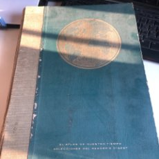 Libros de segunda mano: EL ATLAS DE NUESTRO TIEMPO. Lote 194947992