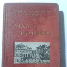 Libros de segunda mano: VIAJES POR EUROPA - CARMEN DE BURGOS SEGUI. Lote 194959332