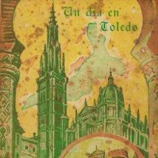 Libros de segunda mano: UN DÍA EN TOLEDO (RIERA VIDAL) CON UN PLANO DESPLEGABLE. Lote 194959853