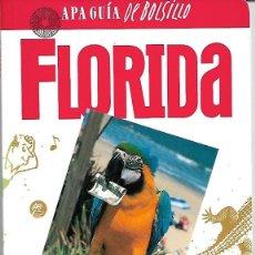 Libros de segunda mano: FLORIDA. APA GUÍA DE BOLSILLO. PEDIDO MÍNIMO EN LIBROS: 4 TÍTULOS. Lote 194975131