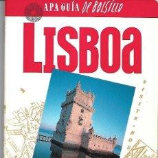 Libros de segunda mano: LISBOA. APA GUIA DE BOLSILLO. PEDIDO MÍNIMO EN LIBROS: 4 TÍTULOS. Lote 194975222