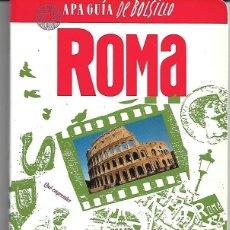 Libros de segunda mano: ROMA. APA GUÍA DE BOLSILLO. PEDIDO MÍNIMO EN LIBROS: 4 TÍTULOS. Lote 194975366