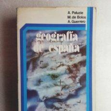 Libros de segunda mano: GEOGRAFIA DE ESPAÑA. - BOLOS/PALUZIE/GUERRERO. Lote 195046480