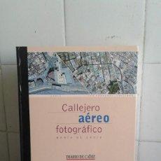 Libros de segunda mano: CALLEJERO AÉREO FOTOGRÁFICO, BAHIA DE CÁDIZ, DIARIO DE CÁDIZ. Lote 195049620