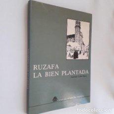 Libros de segunda mano: RUZAFA LA BIEN PLANTADA - JUAN LUIS CORBÍN FERRER. Lote 195058472