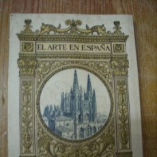 Libros de segunda mano: EL ARTE EN ESPAÑA, LA CATEDRAL DE BURGOS. L.8136-577. Lote 195072778
