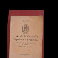 Libros de segunda mano: GUÍA DE LA CERDAÑA ESPAÑOLA Y FRANCESA. R.G. M.. Lote 195098111