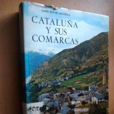 Libros de segunda mano: CATALUÑA Y SUS COMARCAS. JAIME BOVER. CAJA DE AHORROS DE BARCELONA, 1975.. Lote 195112841