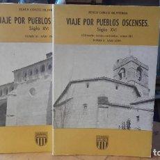 Libros de segunda mano: OLIVEROS: VIAJE POR PUEBLOS OSCENSES. SIGLO XVI (GLOSARIO TECNICO ARTISTICO). 2 TOMOS. ARAGON.. Lote 195113746