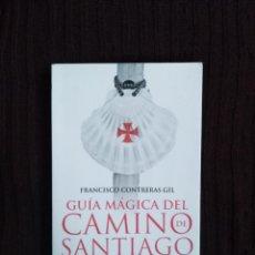 Libros de segunda mano: GUÍA MÁGICA DEL CAMINO DE SANTIAGO . Lote 195220070