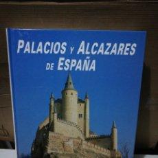 Libros de segunda mano: PALACIOS Y ALCÁZARES DE ESPAÑA. EDICIONES RUEDA. Lote 195225431