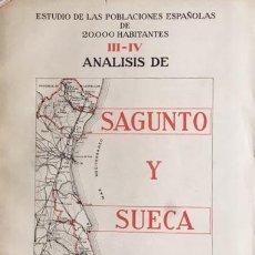 Libros de segunda mano: SAGUNTO Y SUECA. (ESTUDIO DE LAS POBLACIONES ESPAÑOLAS DE 20.000 HABITANTES. III Y IV) MAPAS . Lote 195249200