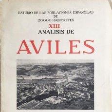 Libros de segunda mano: AVILÉS. (ESTUDIO DE LAS POBLACIONES ESPAÑOLAS DE 20.000 HABITANTES. XIII) 22 LÁMINAS. MAPAS. Lote 195249235