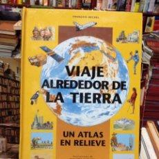 Libros de segunda mano: VIAJE ALREDEDOR DE LA TIERRA. Lote 195283843