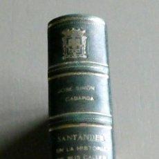 Libros de segunda mano: SIMÓN CABARGA. SANTANDER EN LA HISTORIA DE SUS CALLES. CAJA DE AHORROS DE SANTANDER. 2 LIBROS EN UNO. Lote 195329161