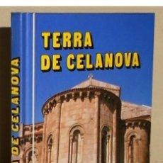 Libros de segunda mano: TERRA DE CELANOVA. GUIA. HISTORIA. PROLOGO JOSE LUIS MENDEZ FERRIN. ORENSE. GALICIA.. Lote 195329576