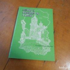 Libros de segunda mano: PEDRAS E PAISAXES DE O ROSAL FLORINDO ÁLVAREZ MARTÍNEZ - GALICIA. Lote 195331070